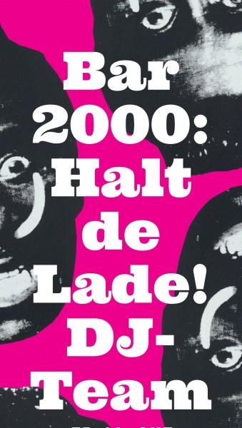 «Halt de Lade» DJs