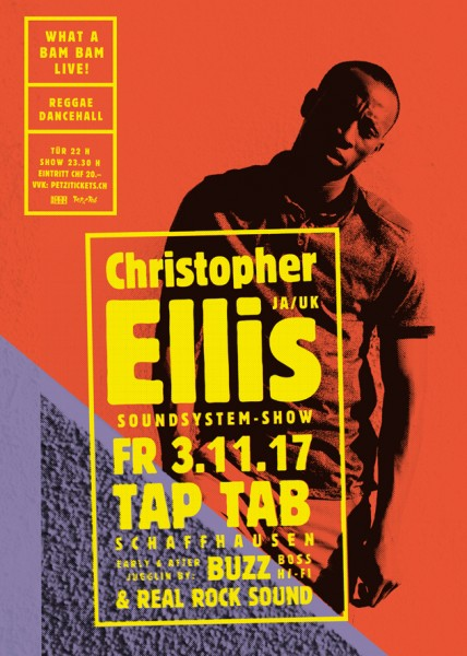 Christopher Ellis (JAM/UK, Soundsystem Show), juggling by Buzz (Boss Hi-Fi) & Real Rock Sound