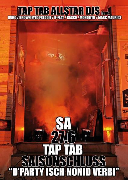 TapTab Saisonschluss mit den TapTab Allstar-DJs Nubot, Brown Eyed Freddie, B-Flat, Rasko, Monolith, Marc Maurice